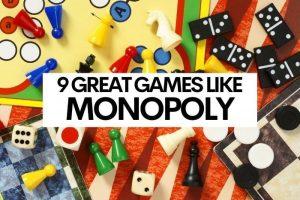 9 Great Board Games Like Monopoly