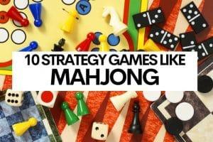 10 Strategy Games like Mahjong