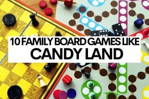 10 Family Board Games Like Candy Land