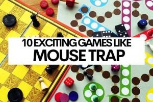 10 Exciting Games Like Mouse Trap